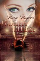 Roxy Rogers - Gabriel's Release