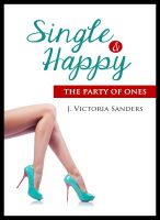 Cover for 'Single & Happy: The Party of Ones'