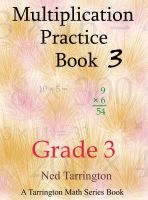 Ned Tarrington - Multiplication Practice Book 3, Grade 3