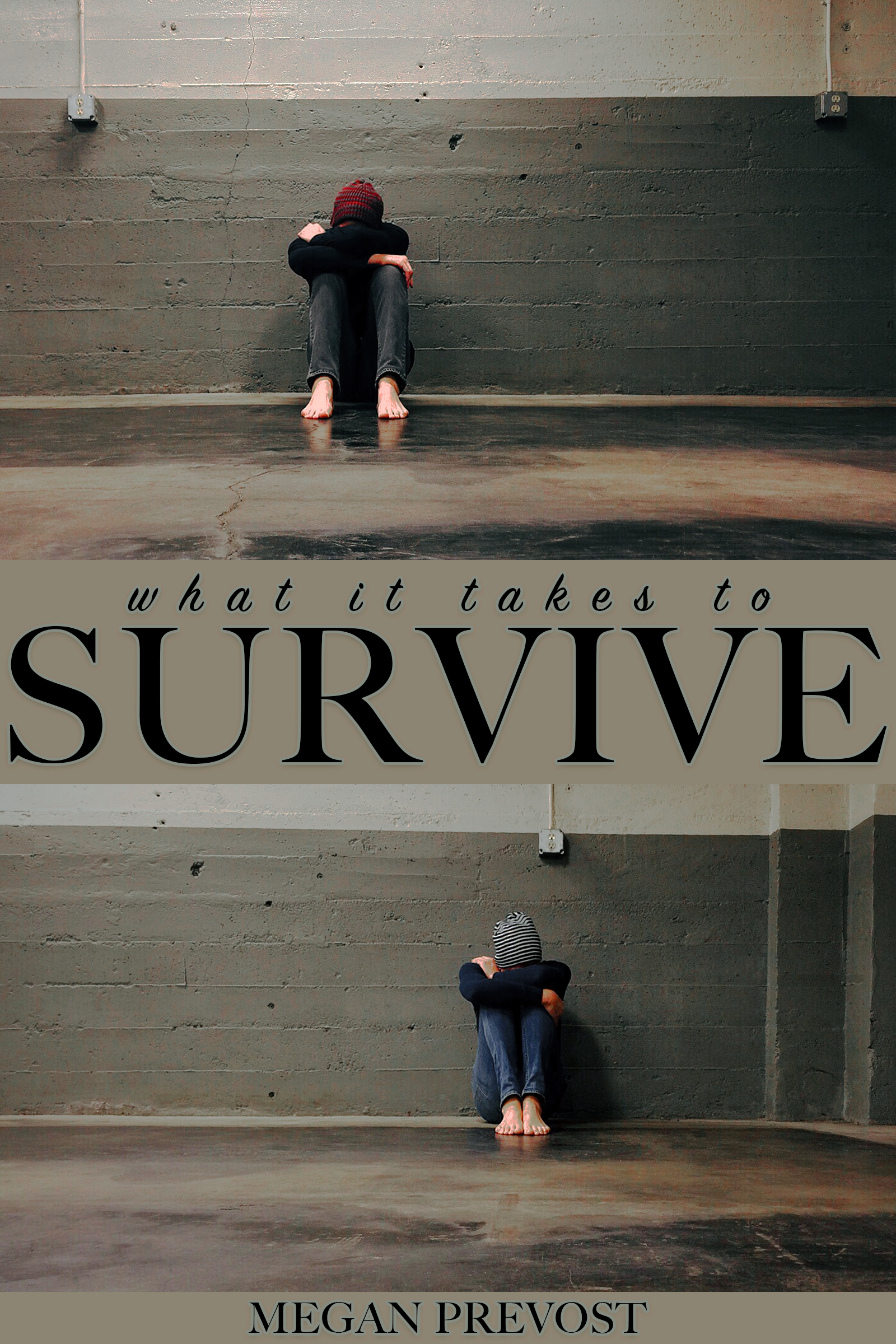 What it Takes to Survive, an Ebook by Megan Prevost