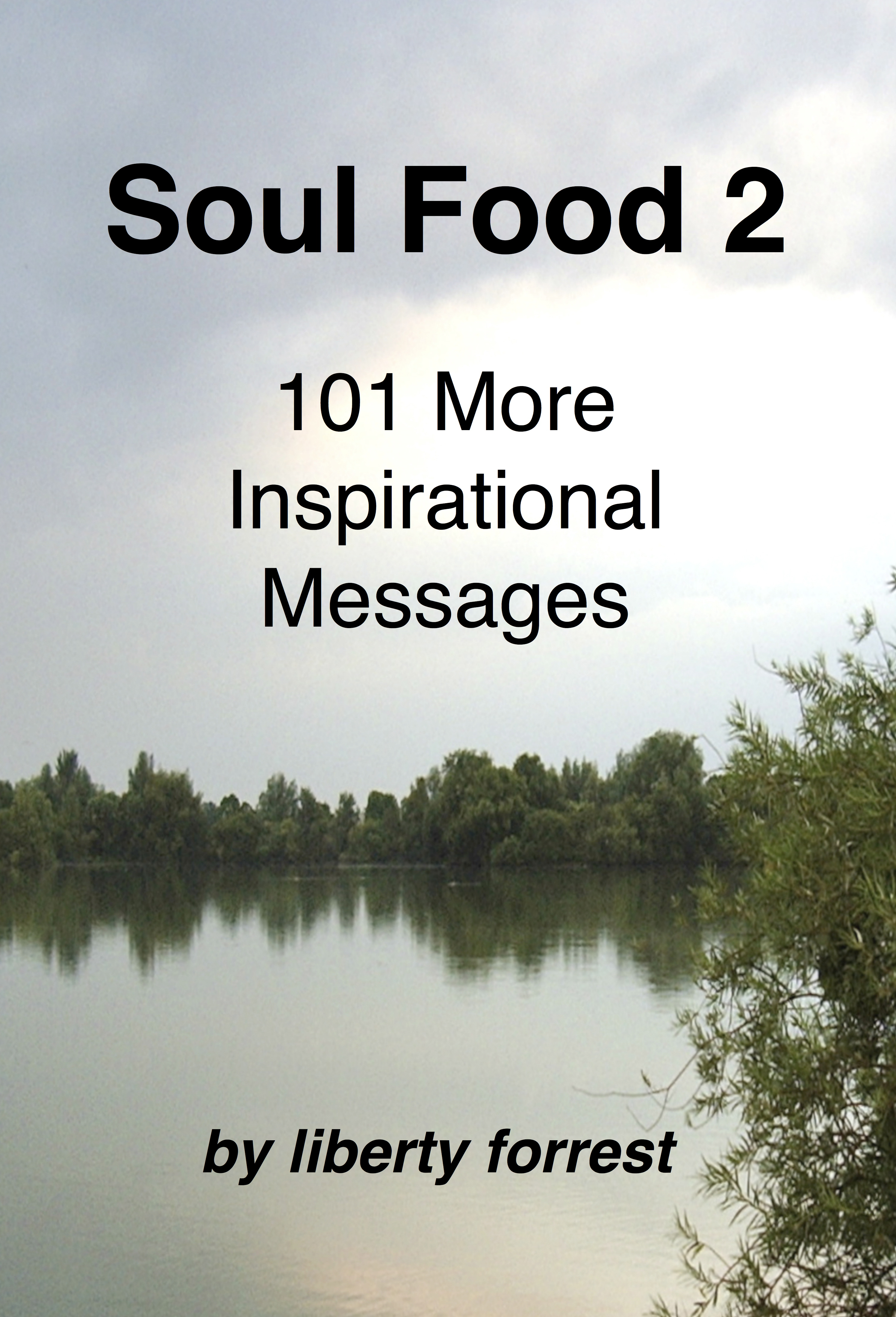 Inspirational Messages Smashwords  Soul Food 2 101 More Inspirational Messages  A Book