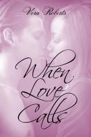 Vera Roberts - When Love Calls