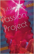 Passion Project by M.W. Stevens