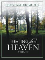 Pastor Chris Oyakhilome PhD - Healing From Heaven Volume 3