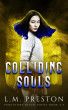 Colliding Souls by LM Preston