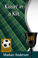 Markee Anderson - Kissin' in a Kilt