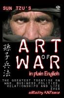 Sun Tzu - The Art of War in Plain English