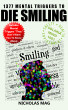 1377 Mental Triggers to Die Smiling by Nicholas Mag