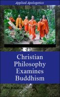 Cover for 'Christian Philosophy & Presuppositions Examine Buddhism'