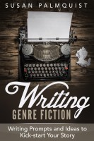 Susan Palmquist - Writing Prompts and Ideas to Kick-Start Your Story