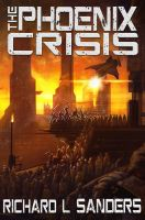 Cover for 'The Phoenix Crisis'