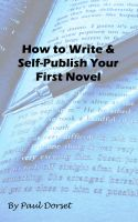 Cover for 'How to Write and Self-Publish Your First Novel'