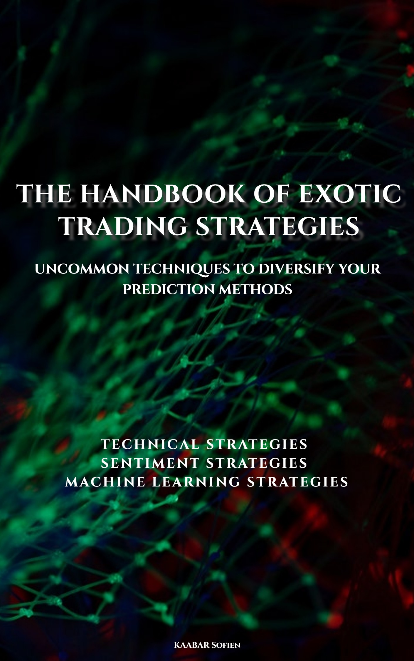 The handbook of exotic trading strategies, an Ebook by Sofien Kaabar