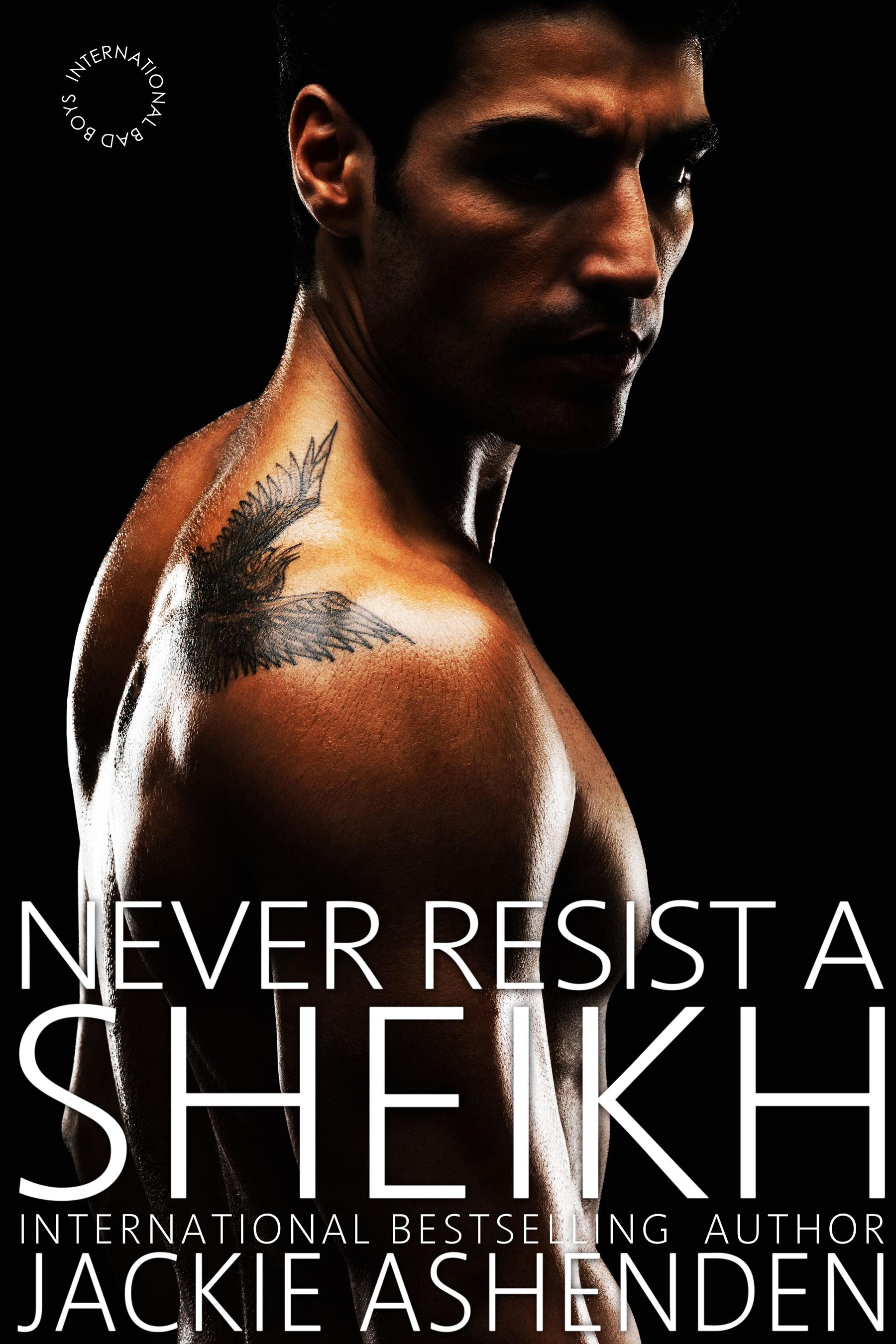 Never Resist A Shiekh