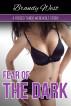 Fear of the Dark - A Forced Taboo Werewolf Story by Brandy West