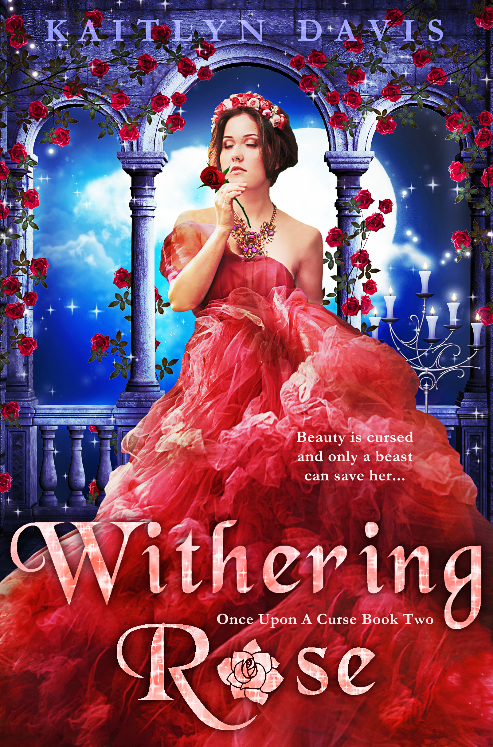 Withering Rose (Once Upon A Curse ...