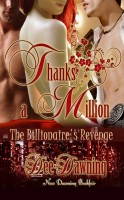 Dee Dawning - Thanks a Million [The Billionaire's Revenge]