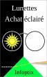 Lunettes Achat Éclairé by Infoptix
