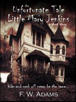 Cover for 'The Unfortunate Tale of Little Mary Jenkins (short story)'