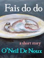 O'Neil De Noux - Fais do do