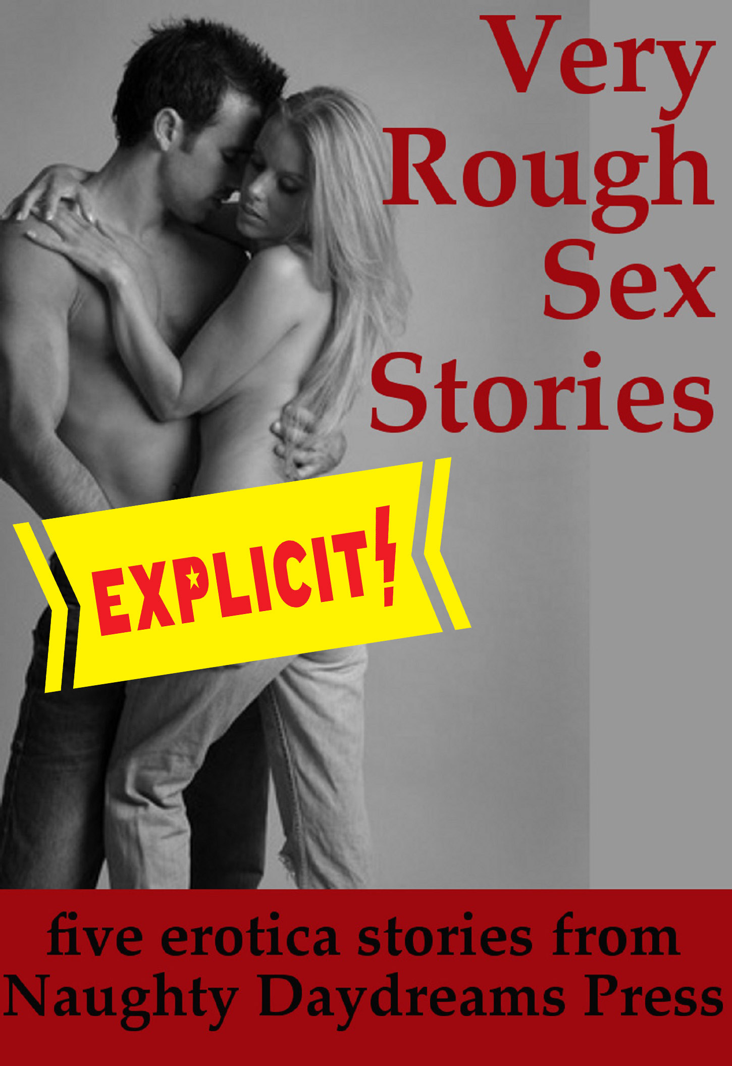 Very Rough Sex Stories