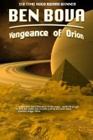 Ben Bova - Vengeance of Orion