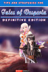 Tips and Strategies for Tales of Vesperia: Definitive Edition by Marc DanLe