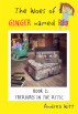 The Woes of a Ginger Named Red--Book 2--Treasures in the Attic by Andrea Witt