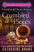 Crumbled to Pieces by Catherine Bruns