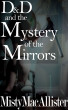 The Mystery Of The Mirrors by Misty MacAllister