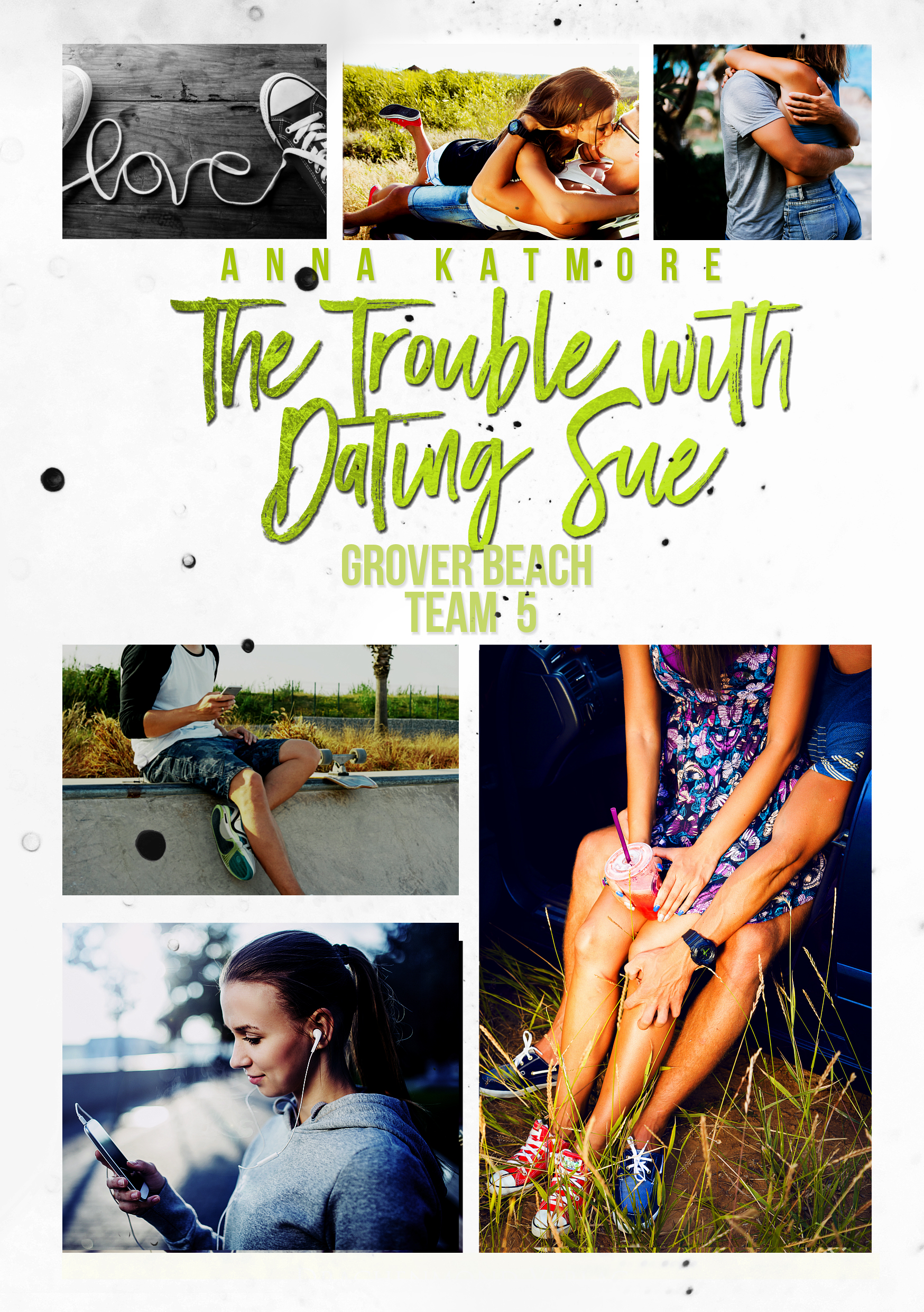 The Trouble With Dating Sue Anna Katmore Epub