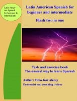 Tirso Jose Alecoy - Latin American Spanish for Beginner and Intermediate, Flash Two In One