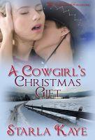 Starla Kaye - A Cowgirl's Christmas Gift