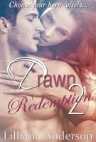 Lilliana Anderson - Drawn 2 - Redemption (Damien)