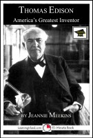 Jeannie Meekins - Thomas Edison: America's Greatest Inventor: Educational Version