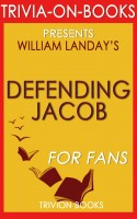 Trivion Books - Defending Jacob: A Novel by William Landay (Trivia-On-Books)