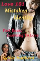 Cover for 'Love 101: Mistaken Identity Part Deux'