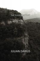 Julian Darius - The Slave Factory