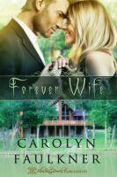 Carolyn Faulkner - Forever Wife