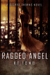 The Ragged Angel (Sacred Thorns Book 1) by K.T. Tomb