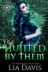 Hunted by Them (Witches of Rose Lake, Book Three) by Lia Davis