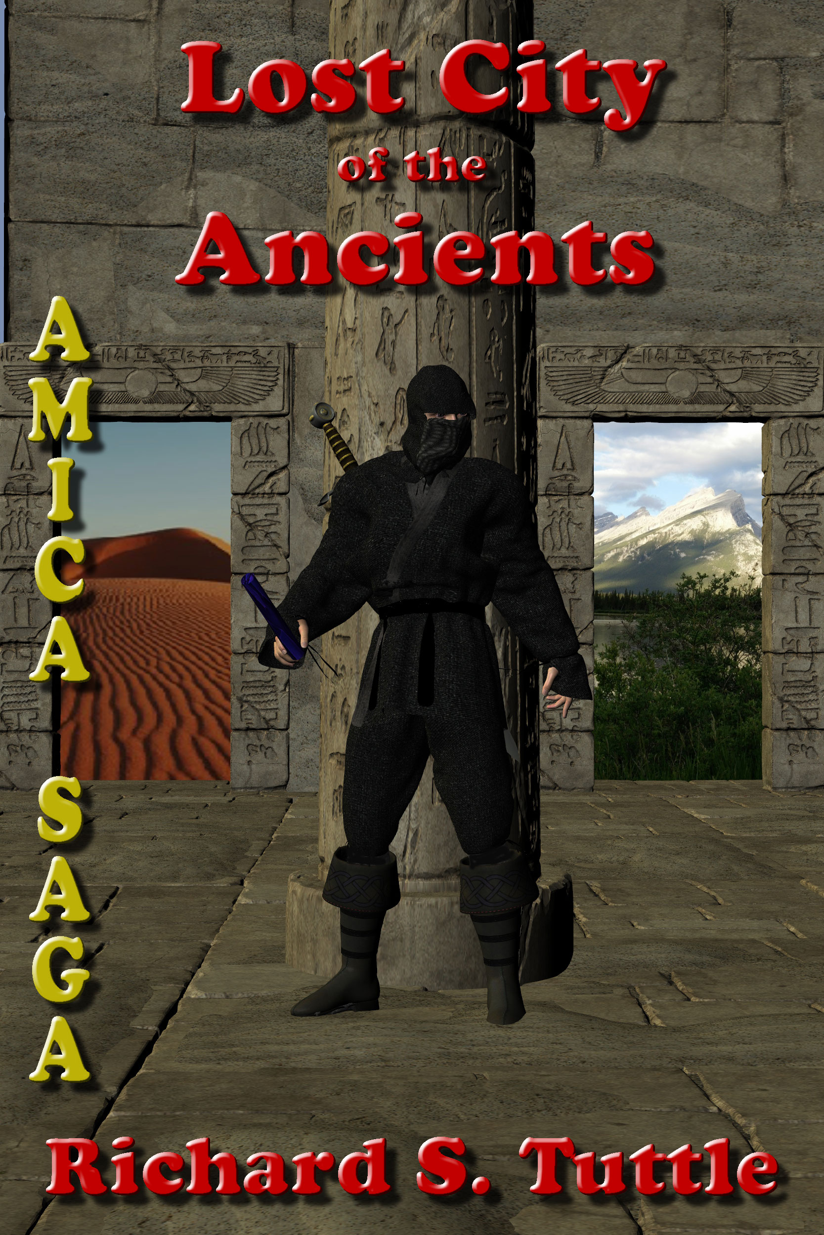 Lost City of the Ancients (Amica Saga #5), an Ebook by Richard S  Tuttle