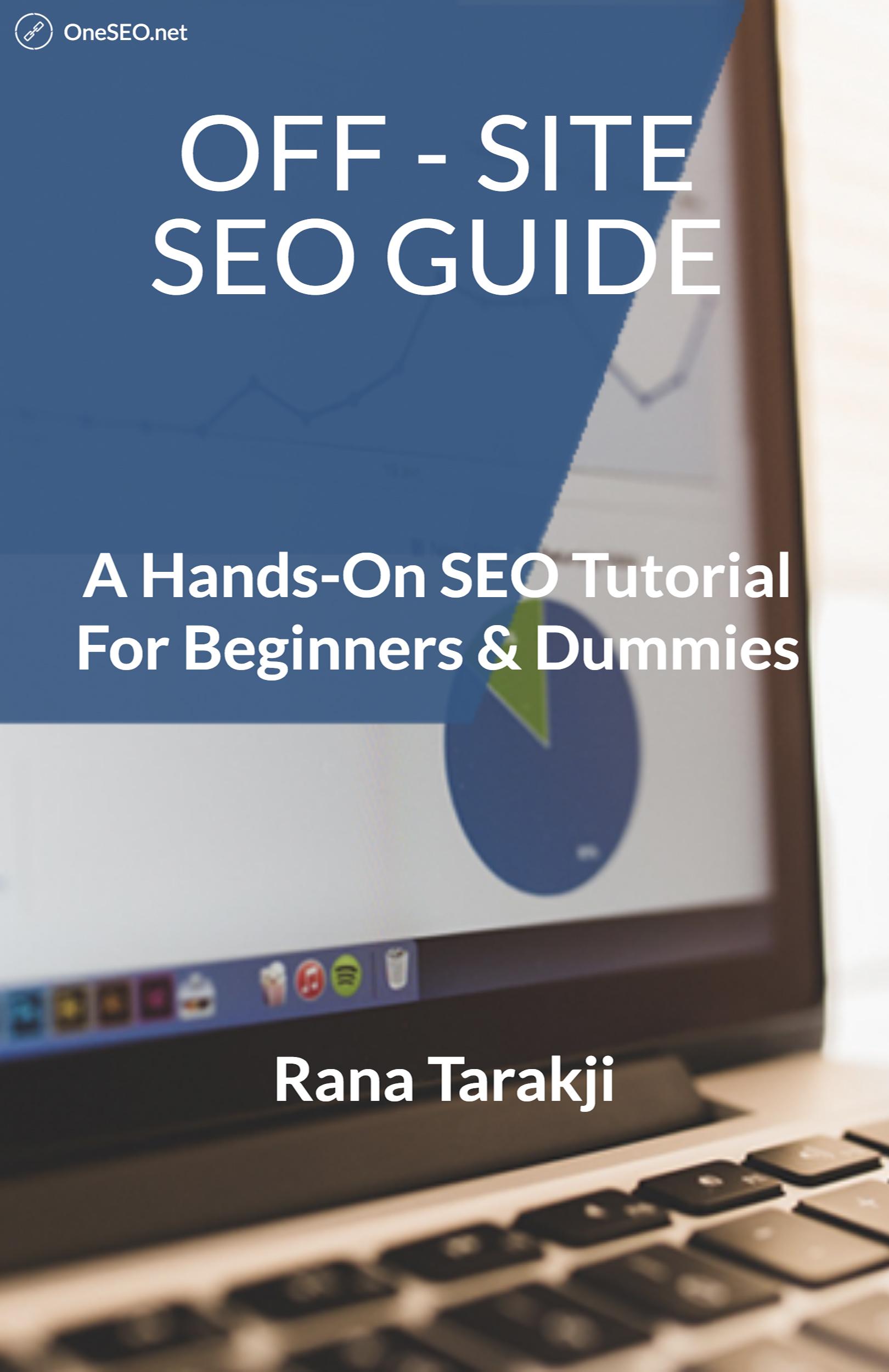 Off-Site SEO Guide: A Hands-On SEO Tutorial For Beginners & Dummies, an  Ebook by Rana Tarakji