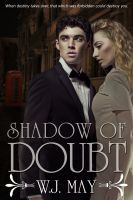 W.J. May - Shadow of Doubt - Part 2