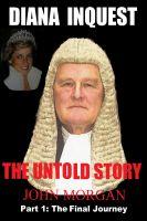 John Morgan - Diana Inquest: The Untold Story
