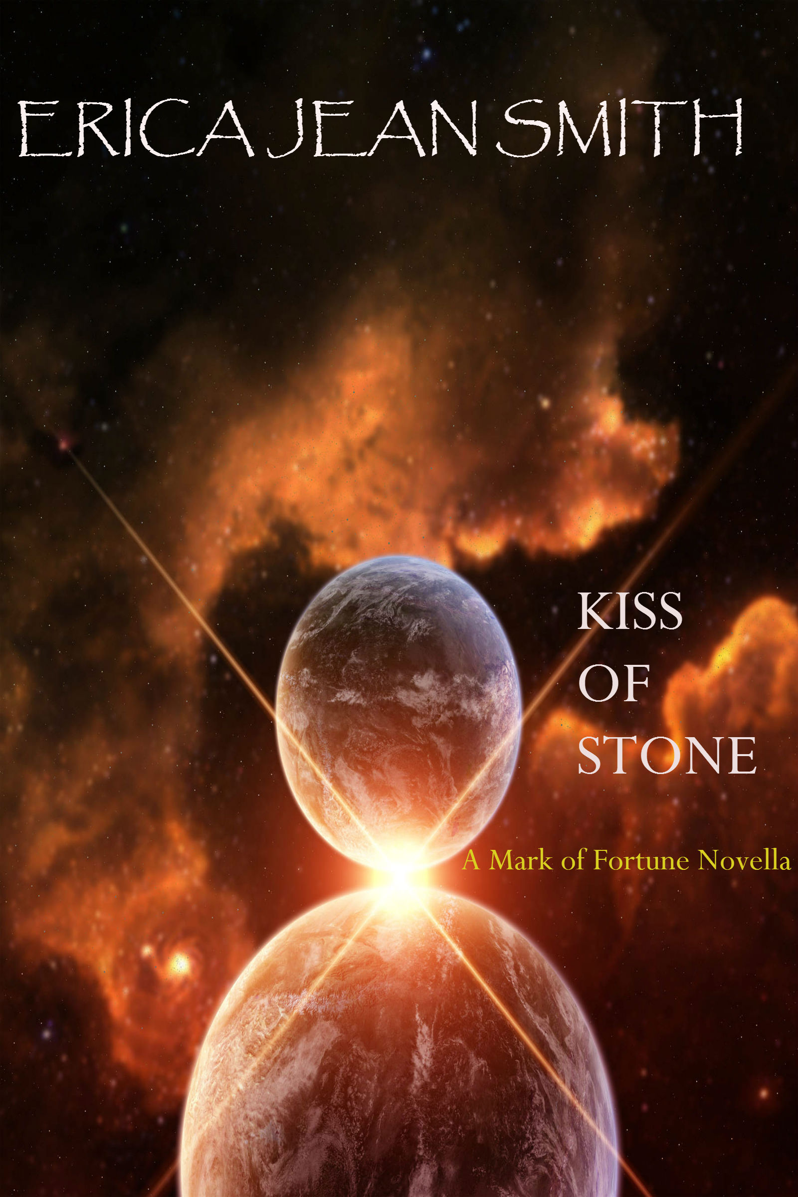 Kiss of Stone(Book #3 in Mark of Fortune Series)