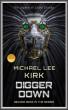 Digger Down : Jaden Crusoe Book 2 by Michael Kirk