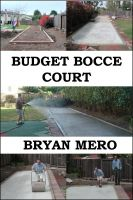 Cover for 'Budget Bocce Court'