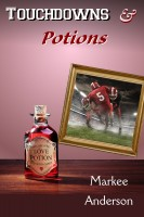 Markee Anderson - Touchdowns And Potions