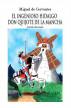 El ingenioso Hidalgo Don Quijote de la Mancha: Versión abreviada by Miguel de Cervantes
